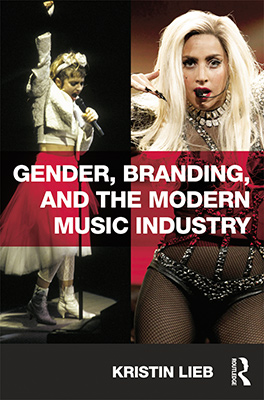 Gender, Branding, and the Modern Music Industry Book Cover