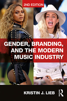 Gender, Branding, and the Modern Music Industry, 2nd Edition Book Cover
