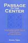 Book cover of Passage to the Center: Imagination and the Sacred in the Poetry of Seamus Heaney by by Daniel Tobin